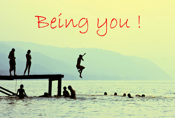 Being You!