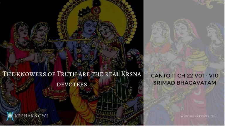 Canto 11: Ch22 Part01 – Srimad Bhagavatam