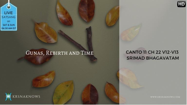 Canto 11: Ch22 Part03 – Srimad Bhagavatam
