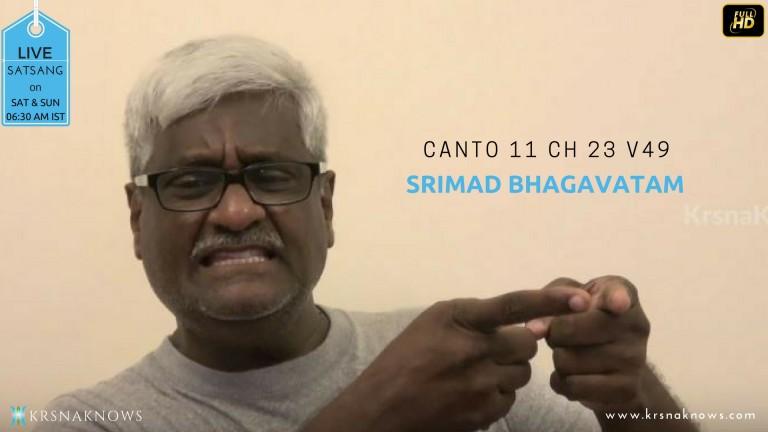 Canto 11: Ch23 Part10 – Srimad Bhagavatam