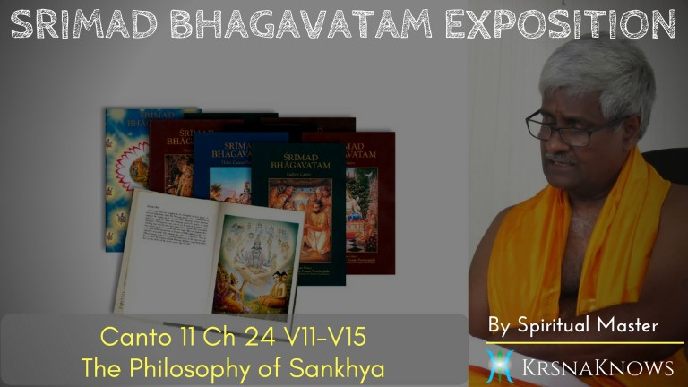 Canto 11: Ch24 Part03 – Srimad Bhagavatam